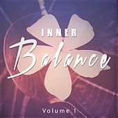 Inner Balance, Vol. 1 (Peaceful Chill out & Meditation Moods) by Various Artists