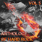 Anthology of Hard Rock, Vol. 5 by Various Artists