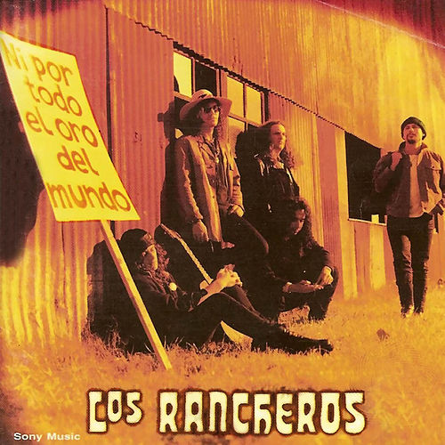 Ni por Todo el Oro del Mundo by Los Rancheros