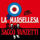 La Marsellesa / Sacco-Vanzetti by Various Artists