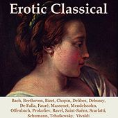 Erotic Classical by Various Artists