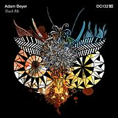 Teach Me by Adam Beyer