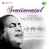 Sentimental Hits by Mohd. Rafi by Mohd. Rafi