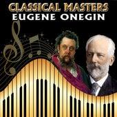 Classical Masters. Eugene Onegin by Orquesta Lírica Bellaterra