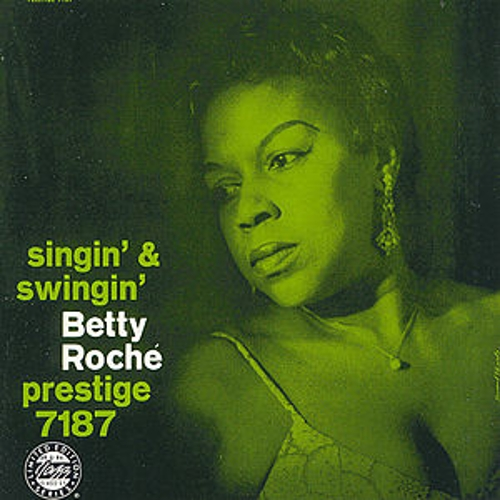 Singin' And Swingin' by Betty Roche