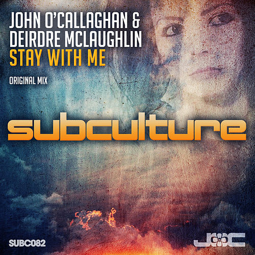 Stay With Me by John O'Callaghan