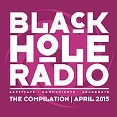 Black Hole Radio April 2015 by Various Artists