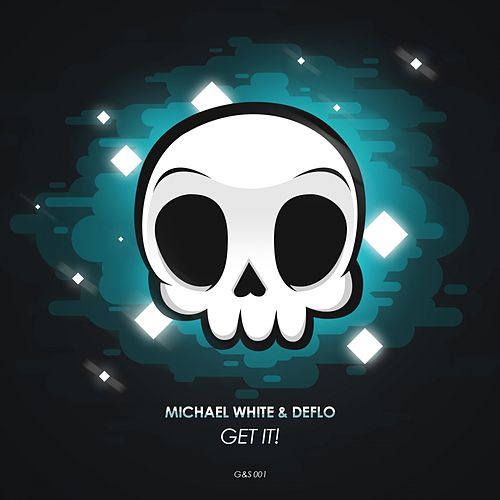 Get It! by Michael White