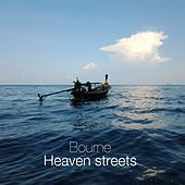 Heaven Streets by Bourne