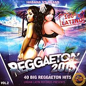 Reggaeton 2015, Vol. 2 (40 Reggaeton Hits) by Various Artists