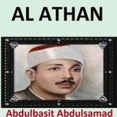 Al Athan (Quran - Coran - Islam) by Abdul Basit Abdul Samad