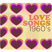Love Songs: 1960's by Various Artists