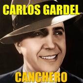 Canchero by Carlos Gardel
