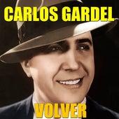 Volver by Carlos Gardel