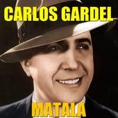 Matala by Carlos Gardel