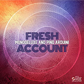 Fresh Accounts by Monodeluxe