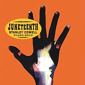 Juneteenth by Stanley Cowell