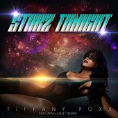 Starz Tonight (feat. Juiliet Burke) by Tiffany Foxx