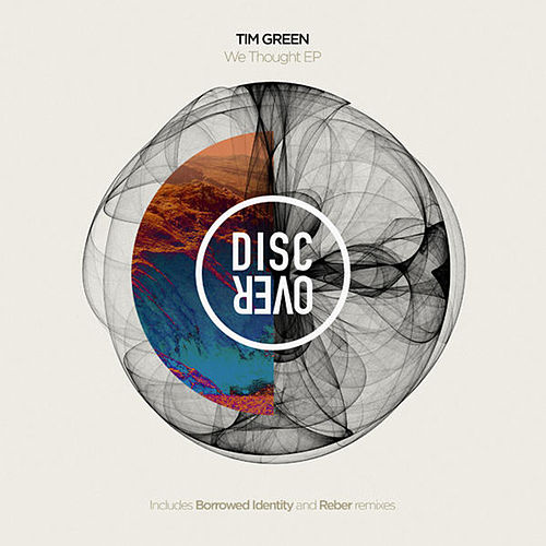 We Thought EP by Tim Green