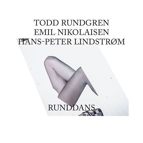 Put Your Arms Around Me by Todd Rundgren