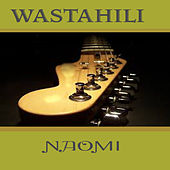 Wastahili by Naomi