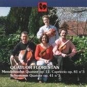 Mendelssohn: String Quartet No. 1, Op. 12 - Capriccio, Op. 81, No. 3 - Schumann: String Quartet, Op. 41, No. 3 by Quatuor Florestan