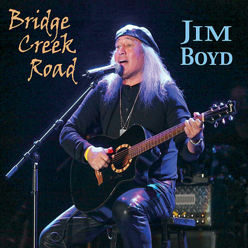 Bridge Creek Road by Jim Boyd