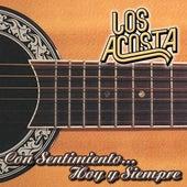 Con Sentimiento... Hoy Y Siempre by Los Acosta