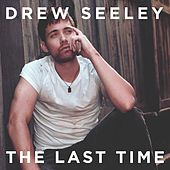 The Last Time by Drew Seeley