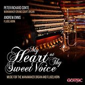 My Heart at Thy Sweet Voice by Various Artists