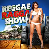 Reggae Ragga Show von Various Artists