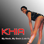 My Neck, My Back (Lick It) by Khia