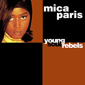 Young Soul Rebels by Mica Paris