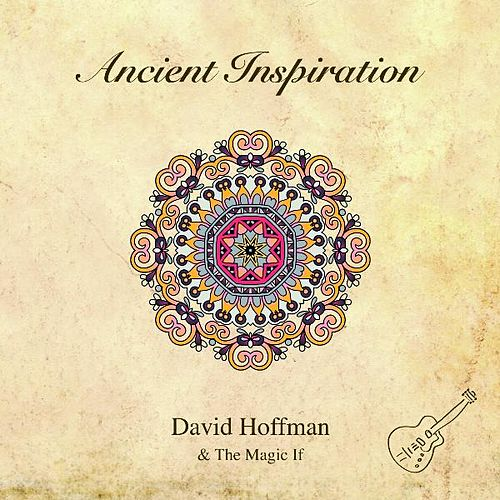 Ancient Inspiration by David Hoffman