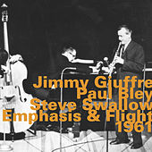 Emphasis & Flight, 1961 (Live) by Steve Swallow