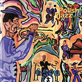 The Best of Polish Jazz by Various Artists