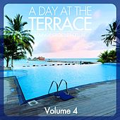 A Day At The Terrace - Lounge Grooves Deluxe, Vol. 4 by Various Artists