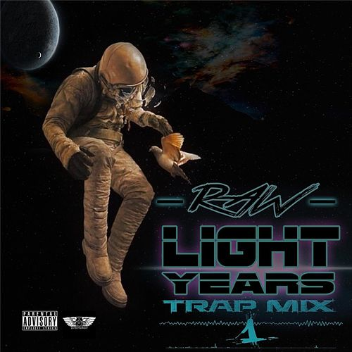 Lightyears Trap Mix by Raw