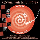 Opéras, Valses, Guitares (Succès de Légendes) by Various Artists