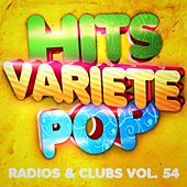 Hits variété pop, Vol. 54 (Top radios & clubs) by Hits Variété Pop