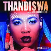 Dance of the Forgotten Free (Live in Concert) by Thandiswa
