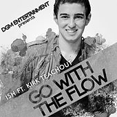Go With the Flow - Single by Ish