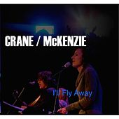 I'll Fly Away by Crane