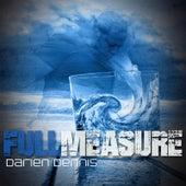 The Full Measure by Darien Dennis