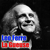 La Gueuse by Leo Ferre
