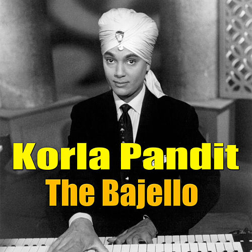 The Bajello by Korla Pandit