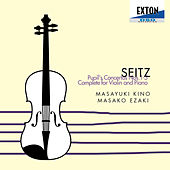 Seitz: Pupil's Concertos Complete for Violin and Piano by Masako Ezaki (Piano)