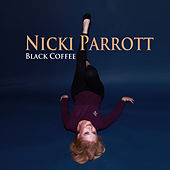 Black Coffee by Nicki Parrott