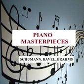 Piano Masterpieces - Schumann, Ravel, Brahms by Jurgis Karnavichius