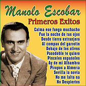 Manolo Escobar Primeros Exitos by Manolo Escobar